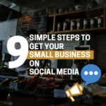 text showing Blog Post3 - 9 Simple Steps to get your small business on social media